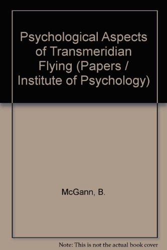 9780950271217: Psychological Aspects of Transmeridian Flying (Papers / Institute of Psychology)