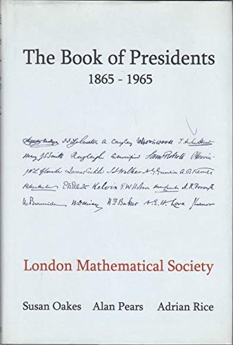 9780950273419: The Book of Presidents 1865 - 1965: London Mathematical Society