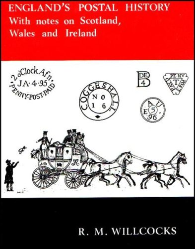 England's Postal History to 1840, with Notes on Scotland, Wales and Ireland