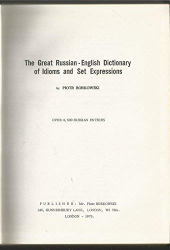 9780950314600: Great Russian-English Dictionary of Idioms and Set Expressions
