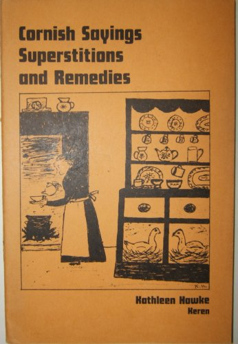 9780950321103: Cornish Sayings, Superstitions and Remedies
