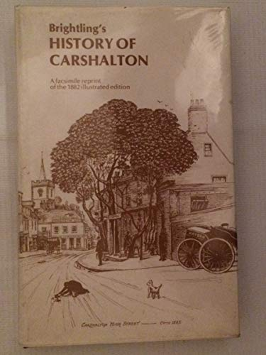 Some Particulars Relating to the History and Antiquities of Carshalton Compiled from the Best ...