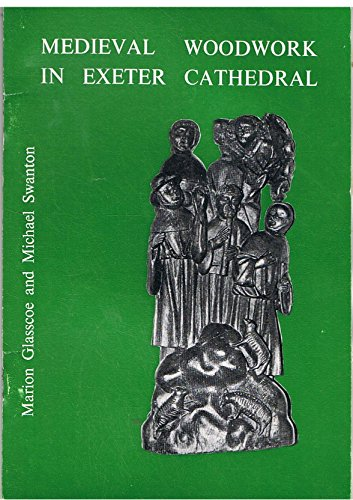 9780950332017: Medieval woodwork in Exeter Cathedral