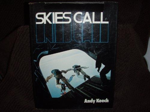 Skies Call: Keech, Andy