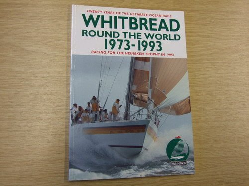 9780950336046: Whitbread Round the World, 1973-93: Twenty Years of the Ultimate Ocean Race