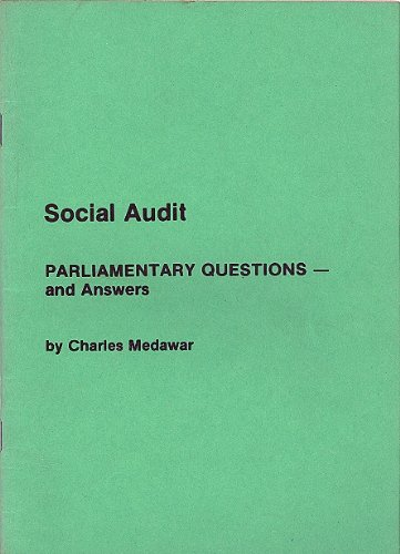 Social Audit: Parliamentary Questions and Answers: Charles Medawar