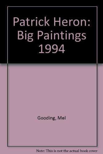 9780950349343: Patrick Heron: Big Paintings 1994