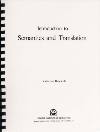 9780950365459: Introduction to Semantics and Translation