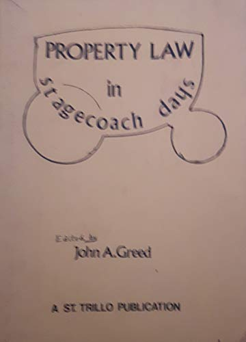 9780950381978: Property Law in Stagecoach Days