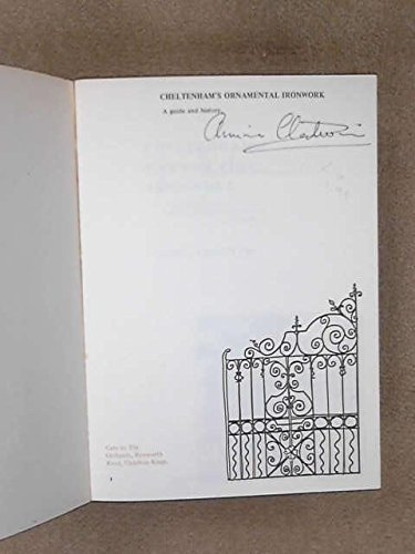 9780950382005: Cheltenham's Ornamental Ironwork: A Guide and History