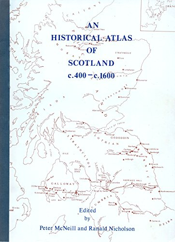 9780950390406: Historical Atlas of Scotland, c.400-c.1600