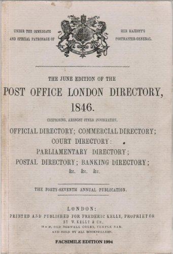 W. Kelly & Co. Post Office London Directory, 1846.: W. Kelly & Co.