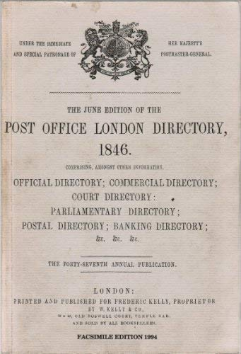 The Post Office London directory, W. Kelly: No author.