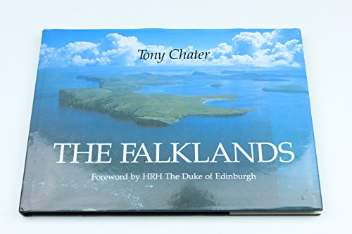 The Falklands [SIGNED by Photographer/Author]: Tony Chater. Forward