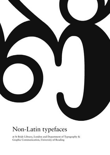 9780950416151: Non-latin Typefaces: At St Bride Library, London, and Department of Typography and Graphic Communication, University of Reading