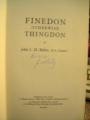 9780950425009: Finedon Otherwise Thingdon