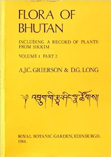 Flora of Bhutan: v. 1, Pt. 2: D. G. Long