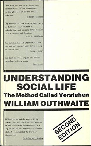 """9780950440040: Understanding Social Life: The Method Called """"Verstehen"""""""