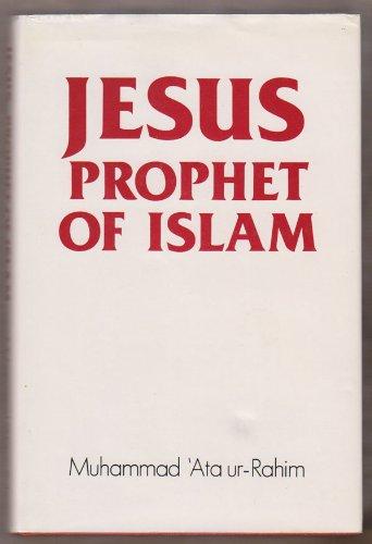 9780950444635: Jesus, Prophet of Islam