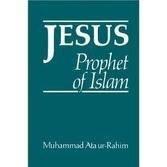 9780950444642: Jesus, Prophet of Islam