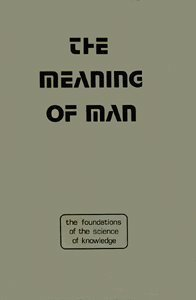 9780950444666: Meaning of Man