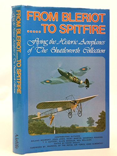 9780950454344: From Bleriot to Spitfire