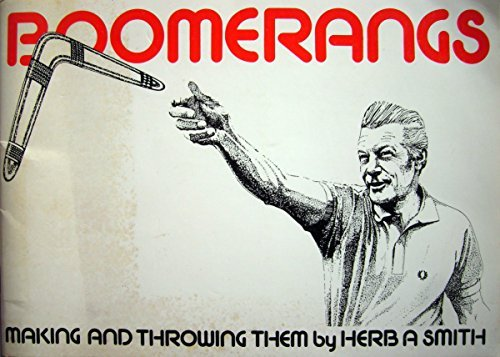 9780950458908: Boomerangs: Making them and throwing them