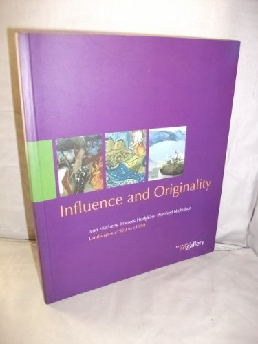 9780950462288: Influence and originality: Landscapes c1920 to c1950