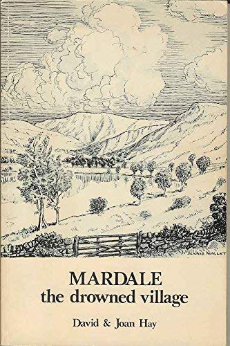 9780950462905: Mardale: The Drowned Village