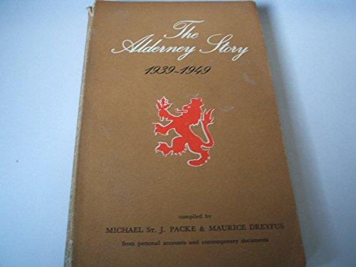 9780950466811: Alderney Story, 1939-49