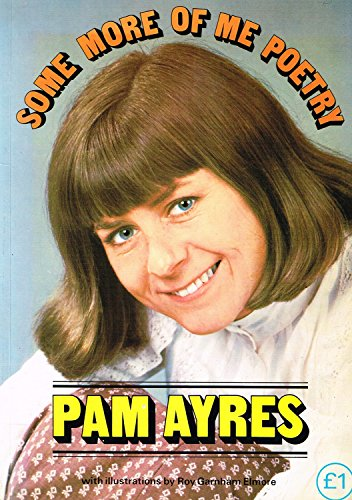 Some More of Me Poetry: Ayres, Pam