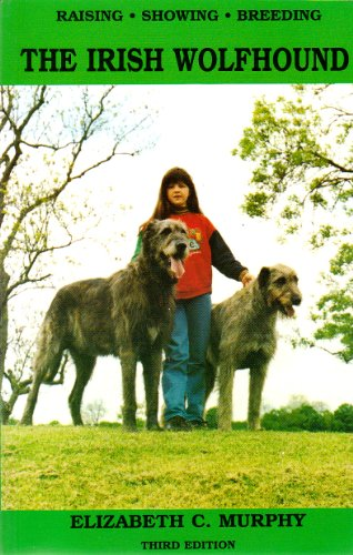 9780950481654: Raising, Showing and Breeding the Irish Wolfhound