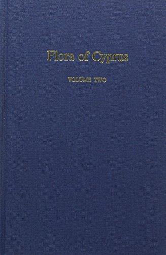 Flora of Cyprus Volume 2: R.D. Meikle