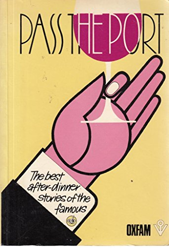 9780950492315: Pass the Port: The Best After Dinner Stories of the Famous