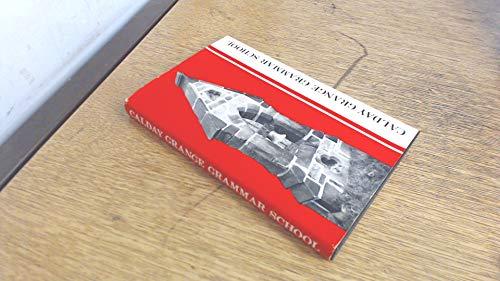 9780950495200: A history of Calday Grange Grammar School, West Kirby, 1636-1976