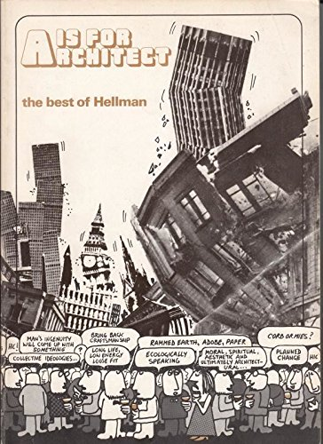 9780950497402: A. is for Architect: The Best of Hellman