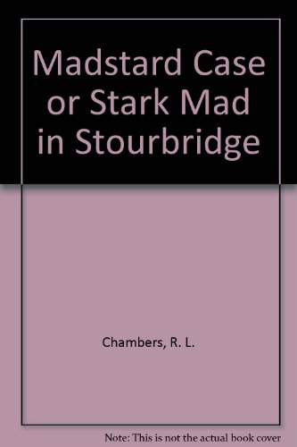 9780950499918: Madstard Case or Stark Mad in Stourbridge