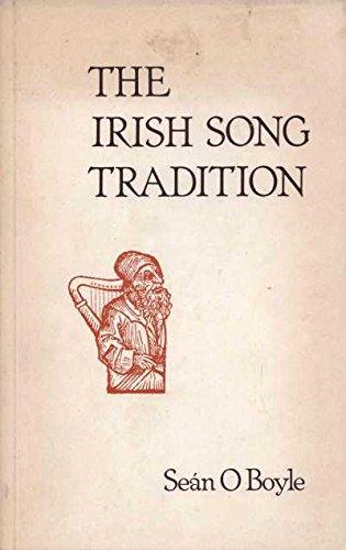 The Irish Song Tradition.: Sean O Boyle.
