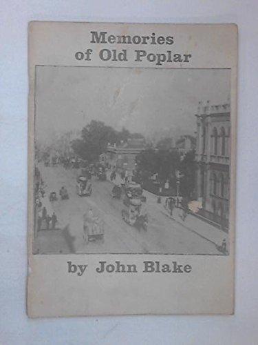 Memories of Old Poplar: Blake, John