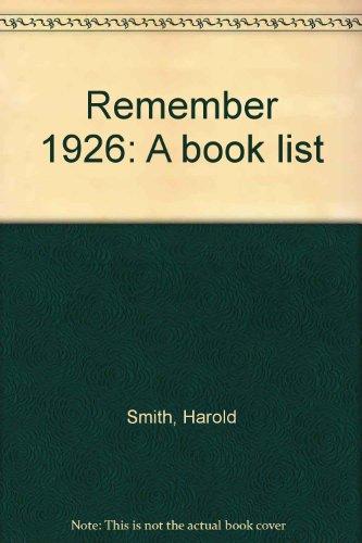 9780950526904: Remember 1926: A book list