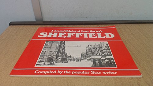 A Second Helping of Peter Harvey's Sheffield