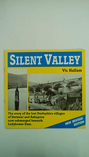 9780950545899: Silent Valley: Lost Derbyshire Villages