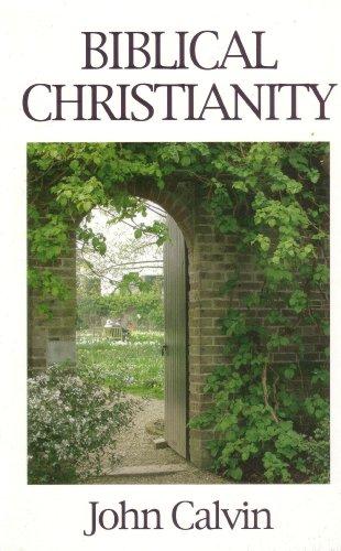 9780950547671: Biblical Christianity (Great Christian Classics)