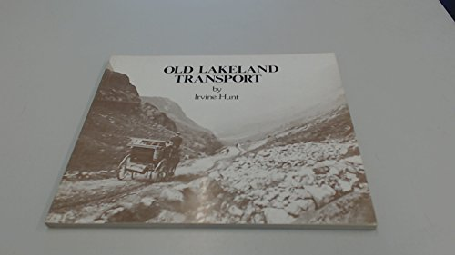Old Lakeland Transport: Irvine Hunt