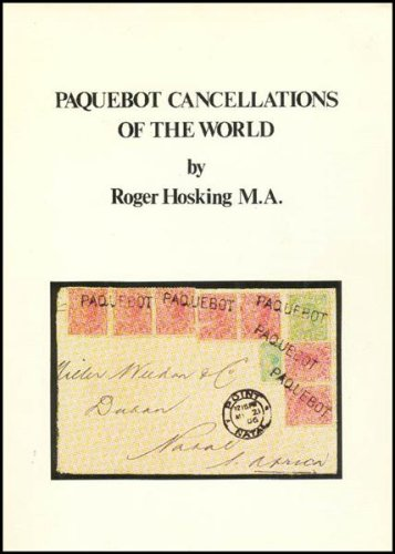 9780950571300: Paquebot Cancellations of the World