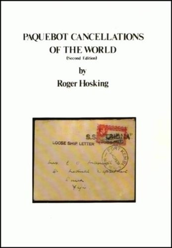 Paquebot cancellations of the world: Hosking, Roger