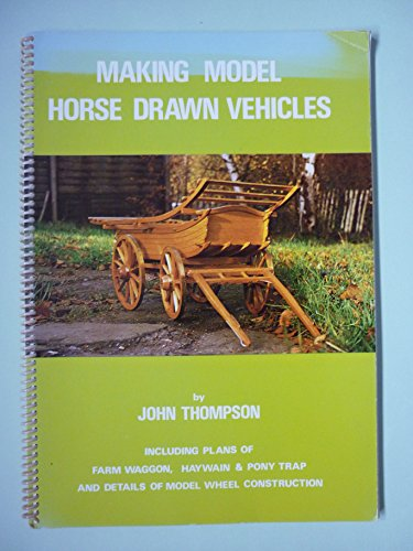 9780950577500: Making model horse-drawn vehicles