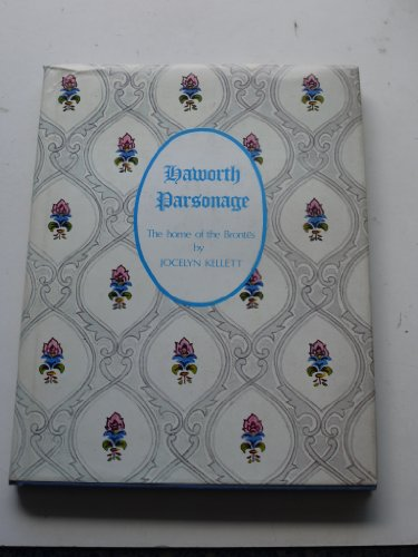 9780950582900: Haworth Parsonage: The Home of the Brontes