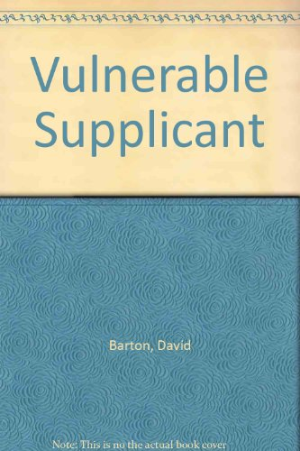 Vulnerable Supplicant (0950590703) by Barton, David