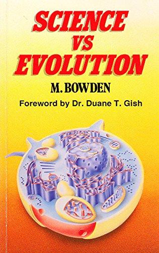 Science vs.Evolution: Bowden, Malcolm